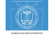 Azərbaycan İlahiyyat İnstitutuna 2020/2021-ci tədris ili üzrə qəbul planı 100 faiz dolub
