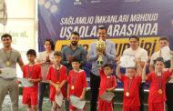 Xüsusi qayğıya ehtiyacı olan uşaqlar arasında keçirilən turnirə yekun vurulub - FOTO